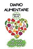 DIARIO ALIMENTARE -Certificato- Agenda Giornaliera (90 Giorni) per tenere traccia di Alimenti, Fitness e Molto Altro!