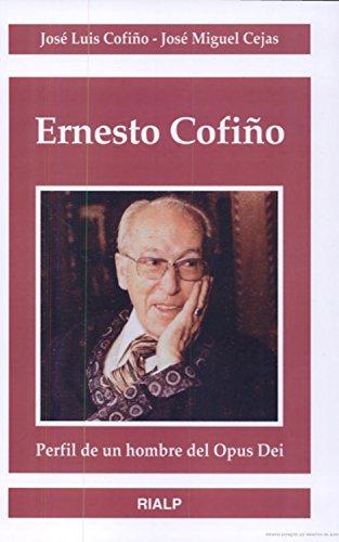 Ernesto Cofiño (Biografías y Testimonios) eBook: Cofiño, José Luis ...