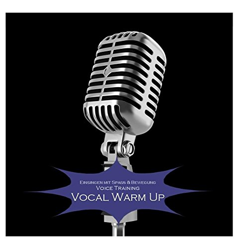 Vocal Warm Up - Voice Training - Einsingen Stimmbandagent