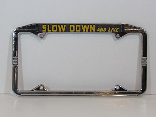 Nor Cal Speed Art Deco Slow Down and Live License Plate Frame Metal Chrome