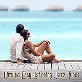 Unwind Easy Listening Jazz Tunes
