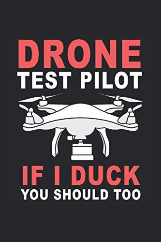 Drone Test Pilot If I Duck You Should Too Kalender 2021: Drohnen Terminplaner 2021 Mit Uhrzeit Drohnenkalender Lustig Drohnen Kalender 2021 Buchkalender Drohnen Jahresplaner Wochenplaner 2021 Buch