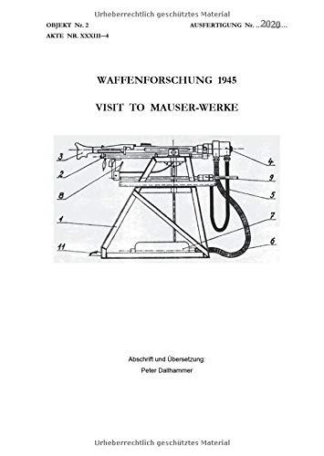Waffenforschung 1945: Visit to Mauser-Werke