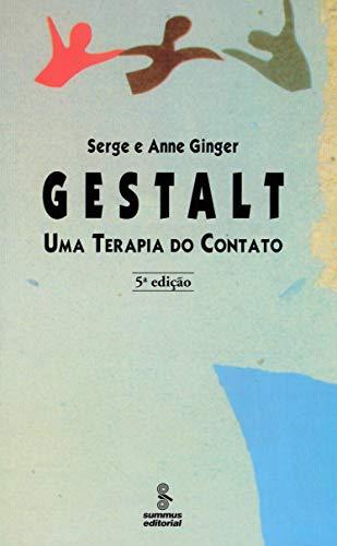Gestalt: uma terapia do contato