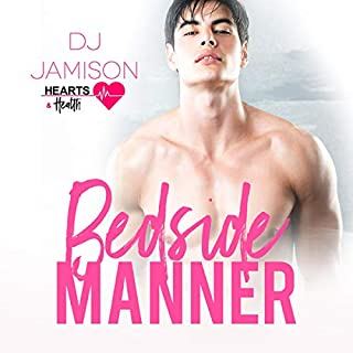 Bedside Manner     Hearts and Health, Book 2              By:                                                                                                                                 DJ Jamison                               Narrated by:                                                                                                                                 Kenneth Obi                      Length: 6 hrs and 18 mins     Not rated yet     Overall 0.0