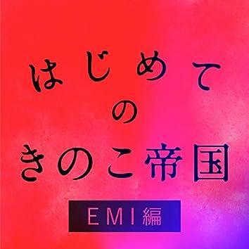 Hajimeteno Kinokoteikoku EMI Edition