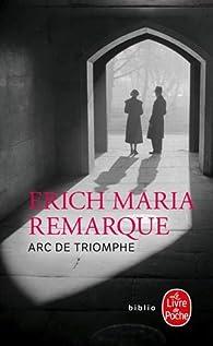 Arc de triomphe par Erich Maria Remarque