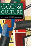 God & Culture: Essays in Honor of Carl F.H. Henry