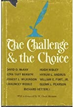 The Challenge & the Choice