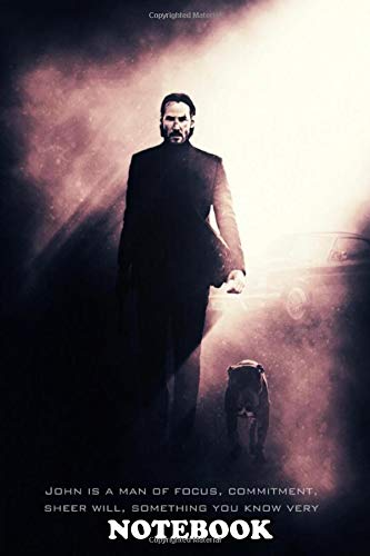 Notebook: John Wick Tagline , Journal for Writing, College Ruled Size 6