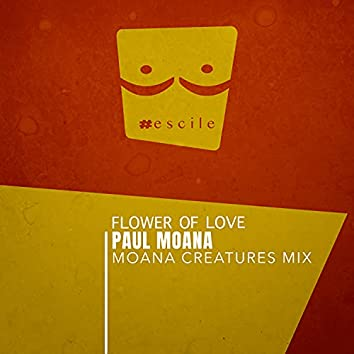 Flower of Love (Moana Creatures Mix)