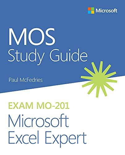 MOS Study Guide for Microsoft Excel Expert Exam MO-201 (English Edition)