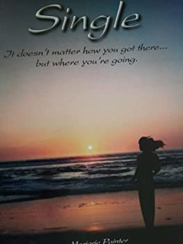 """Paperback Single: """"It doesn't matter how you got there, but where you are going."""" Book"""