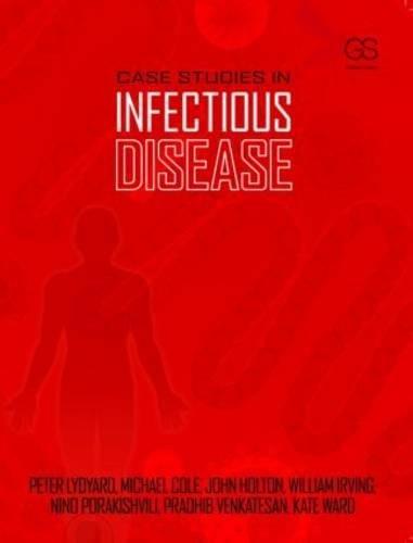 Case Studies in Infectious Disease - medicalbooks.filipinodoctors.org
