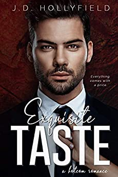 Exquisite Taste by [J.D. Hollyfield]