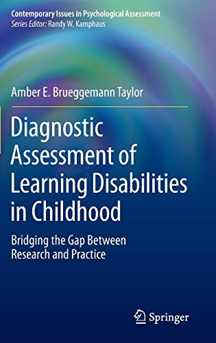 Diagnostic Assessment of Learning Disabilities in Childhood: Bridging the Gap Between Research and Practice (Contemporar