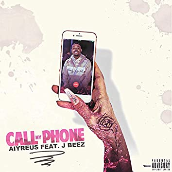 Call My Phone (feat. J Beez)