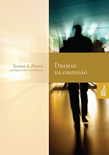Dramas da obsessão