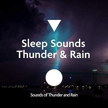 Sleep Sounds - Thunder & Rain