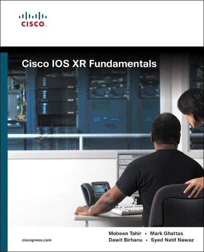Cisco IOS XR Fundamentals (Fundamentals (Cisco Press))