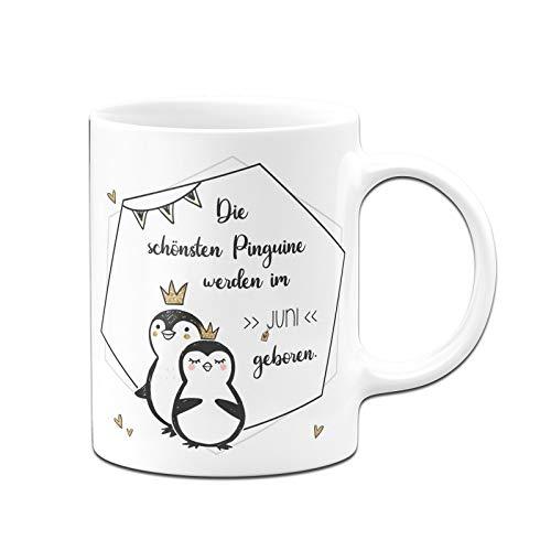 Tassenbrennerei Pinguin Tasse mit Spruch Die schönsten Pinguine Werden im Juni geboren - Geschenk zum Geburtstag - Spülmaschinenfest (Juni)
