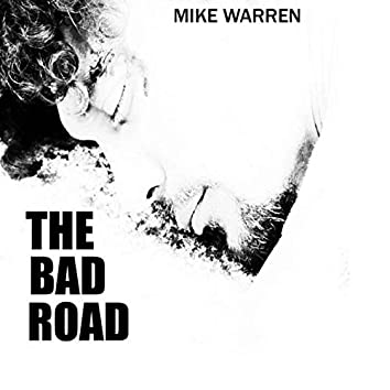 The Bad Road