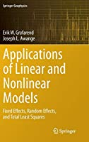 Applications of Linear and Nonlinear Models: Fixed Effects, Random Effects, and Total Least Squares (Springer Geophysics)