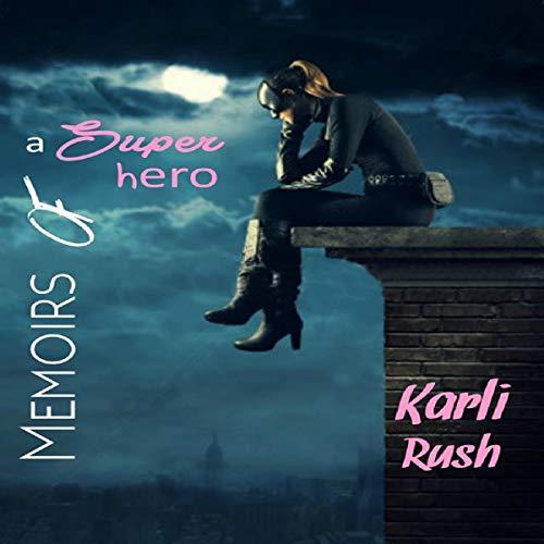 Memoirs of a Superhero audiobook cover art