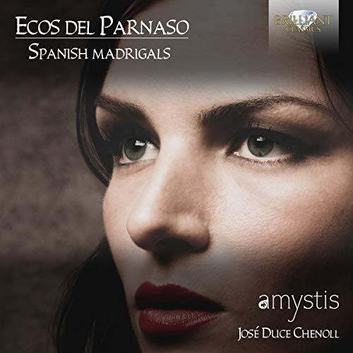 Ecos Del Parnaso:Spanish Madrigals