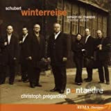 Schubert: Winterreise (Chamber Version by Normand Forget)