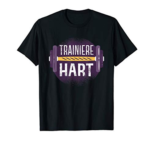 T-Shirt Training - Fitness Gym Trainieren Hantel Spruch