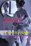 Les sens ont de mémoire (Les sens ont de la mémoire t. 2) (French Edition)