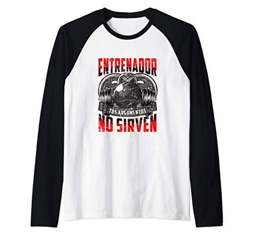 Soy Tu Entrenador Personal Y Tu Argumento No Es Válido Camiseta Manga Raglan