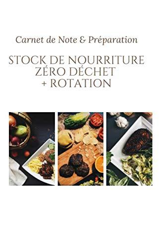Stock de Nourriture Zéro Déchet + rotation - Carnet de Note &...