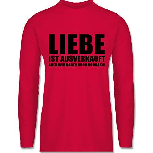 Shirtracer Festival - Liebe ist ausverkauft Vodka - schwarz - XL - Rot - Geschenk - BCTU005 - Herren Langarmshirt