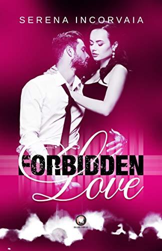Forbidden Love: (Collana Floreale) eBook: Incorvaia, Serena, Studio, IM  COVER: Amazon.it: Kindle Store