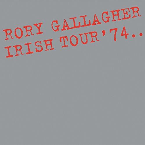 Irish Tour '74 (Live / Remastered 2017)