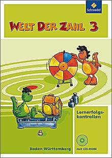 Welt der Zahl. Ausgabe 2010 Baden-Württemberg. Lernerfolgskontrollen 3 mit CD-ROM