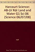 Harcourt Science: Above-Level Reader Grade 1 Land and Water