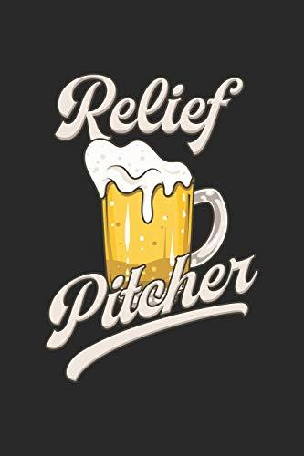 Relief Pitcher: Bier Baseball Notizbuch / Tagebuch / Heft mit Punkteraster Seiten. Notizheft mit Dot Grid, Journal, Planer für Termine oder To-Do-Liste.