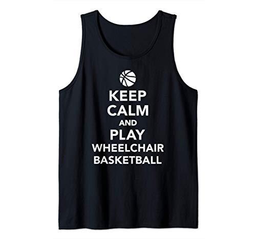 Mantén la calma y juega al baloncesto en silla de ruedas Camiseta sin Mangas