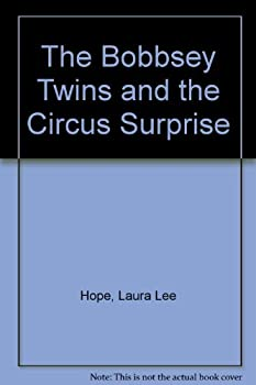 Bobbsey Twins 25: Circus Surprise (Bobbsey Twins) - Book #25 of the Original Bobbsey Twins