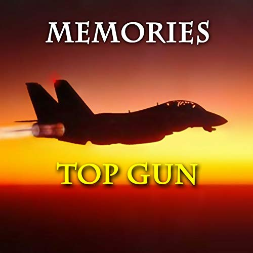 Memories (From 'Top Gun')