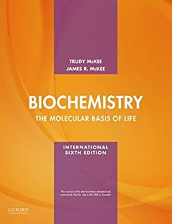 Biochemistry: The molecular basis of life, International edition