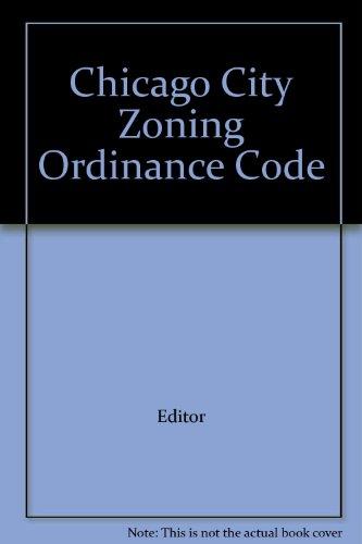 Chicago City Zoning Ordinance Code