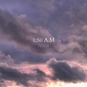 1:50 A.M