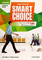 Smart Choice: Starter Level: Student Book with Online Practice and On The Move: Smart Learning - on the page and on the move