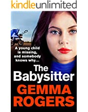 The Babysitter: A brand new page-turning thriller from Gemma Rogers for 2021