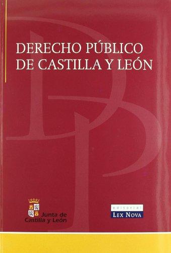 Derecho Público de Castilla y León (Monografía)