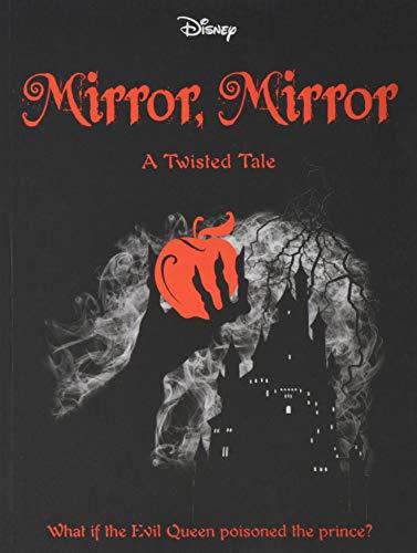 Price comparison product image Disney Princess Snow White: Mirror,  Mirror (Twisted Tales 384 Disney)